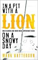 Book Review : In a Pit With A Lion on a Snowy Day
