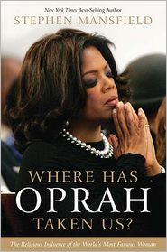 Book Review : Where Has Oprah Taken Us?