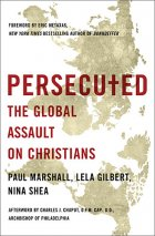 Book Review : Persecuted - The Global Assault on Christians