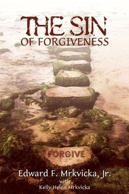 Book Review : The Sin of Forgiveness
